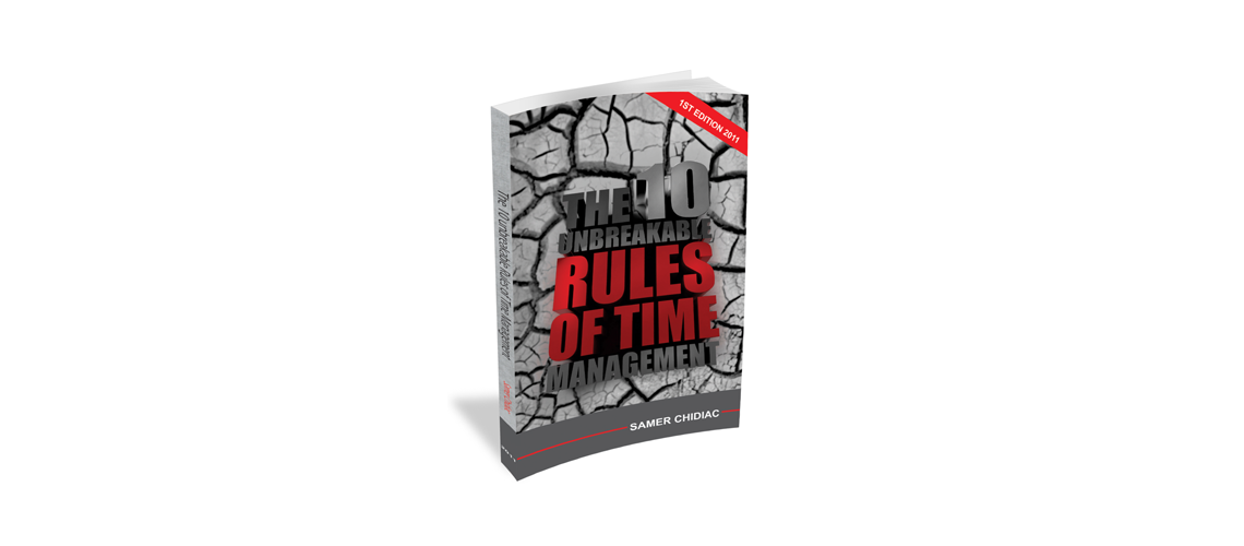 The 10 Unbreakable Rules of Time Management
