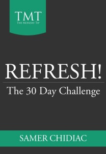 Refresh! The 30 day challenge
