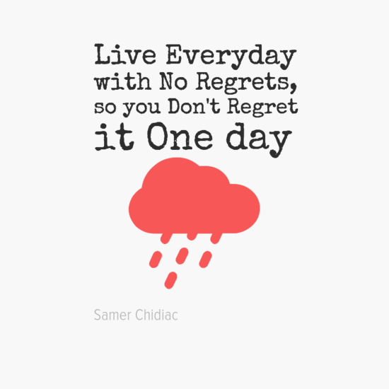 0aliveeveryday0awithnoregrets2c0asoyoudon27tregret0aitoneday0a28cloud29-default